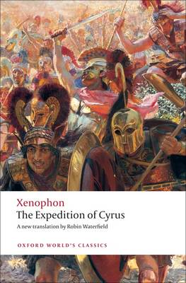 The Expedition of Cyrus - Oxford World's Classics (Paperback)