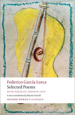 Selected Poems: with parallel Spanish text - Oxford World's Classics (Paperback)
