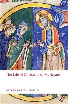 The Life of Christina of Markyate - Oxford World's Classics (Paperback)
