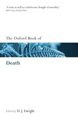 The Oxford Book of Death - Oxford Books of Prose & Verse (Paperback)