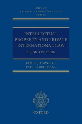 Intellectual Property and Private International Law - Oxford Private International Law Series (Hardback)