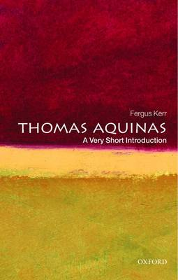 Thomas Aquinas: A Very Short Introduction - Very Short Introductions (Paperback)