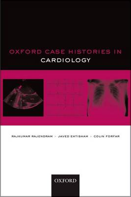 Oxford Case Histories in Cardiology - Oxford Case Histories (Paperback)