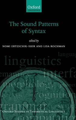 The Sound Patterns of Syntax - Oxford Studies in Theoretical Linguistics (Hardback)