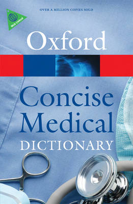 Concise Medical Dictionary - Oxford Quick Reference (Paperback)