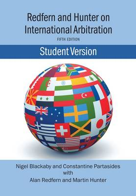 Redfern and Hunter on International Arbitration-Student Version (Paperback)