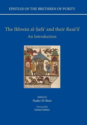 Epistles of the Brethren of Purity. The Ikhwan al-Safa' and their Rasa'il: An Introduction - Epistles of the Brethren of Purity (Hardback)