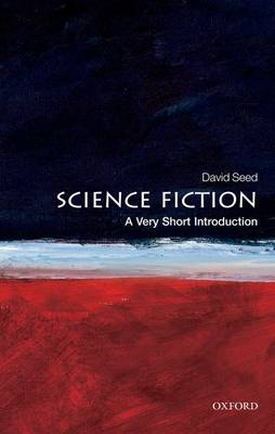 Science Fiction: A Very Short Introduction - Very Short Introductions (Paperback)