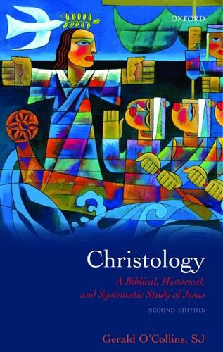 Christology: A Biblical, Historical, and Systematic Study of Jesus (Paperback)