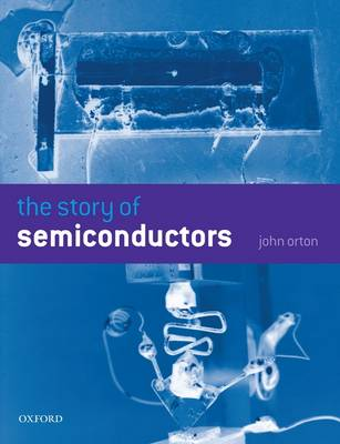 The Story of Semiconductors (Paperback)