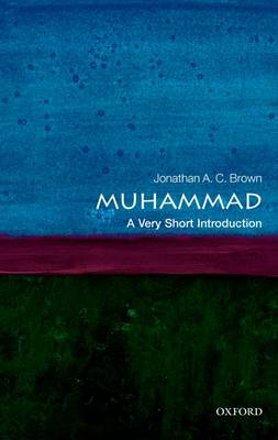 Muhammad: A Very Short Introduction - Very Short Introductions (Paperback)