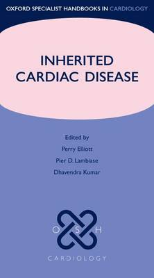 Inherited Cardiac Disease - Oxford Specialist Handbooks in Cardiology