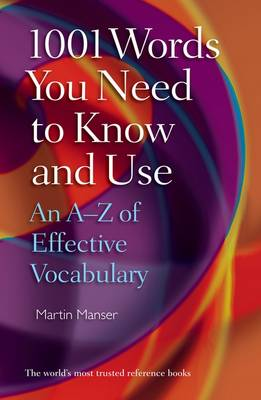 1001 Words You Need to Know and Use: An A-Z of Effective Vocabulary (Paperback)