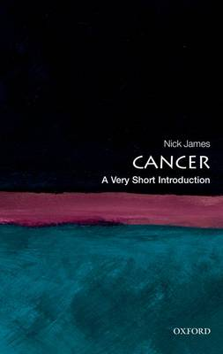 Cancer: A Very Short Introduction - Very Short Introductions (Paperback)