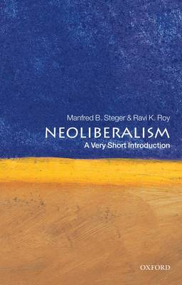 Neoliberalism: A Very Short Introduction - Very Short Introductions (Paperback)
