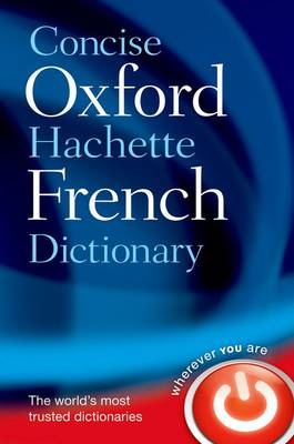 Concise Oxford-Hachette French Dictionary (Hardback)