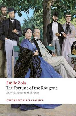 The Fortune of the Rougons - Oxford World's Classics (Paperback)