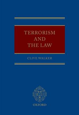 Terrorism and the Law (Hardback)