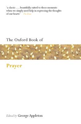 The Oxford Book of Prayer - Oxford Books of Prose & Verse (Paperback)