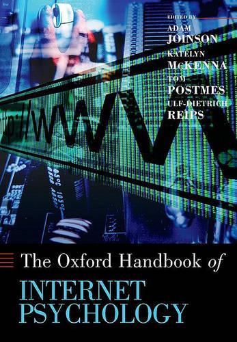 Oxford Handbook of Internet Psychology - Oxford Library of Psychology (Paperback)