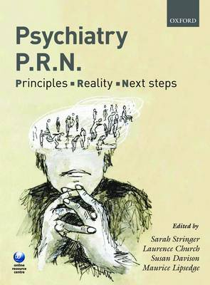 Psychiatry PRN: Principles, Reality, Next Steps (Paperback)