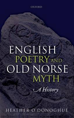English Poetry and Old Norse Myth: A History (Hardback)