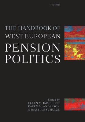 The Handbook of West European Pension Politics (Paperback)