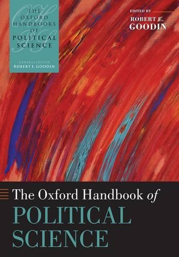 The Oxford Handbook of Political Science - Oxford Handbooks (Hardback)