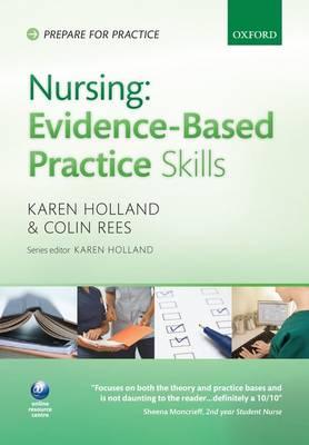 Nursing Evidence-Based Practice Skills - Prepare for Practice (Paperback)