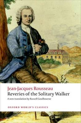 Reveries of the Solitary Walker - Oxford World's Classics (Paperback)