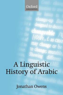A Linguistic History of Arabic (Paperback)
