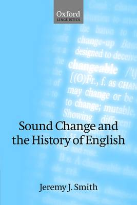 Sound Change and the History of English (Paperback)
