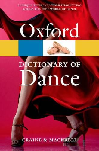 The Oxford Dictionary of Dance - Oxford Quick Reference (Paperback)