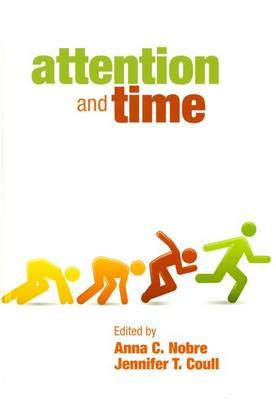 Attention and Time (Hardback)