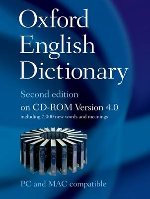 The Oxford English Dictionary Second Edition on CD-ROM Version 4.0: Windows/Mac Individual User Version (CD-ROM)
