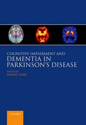 Cognitive Impairment and Dementia in Parkinson's Disease (Hardback)