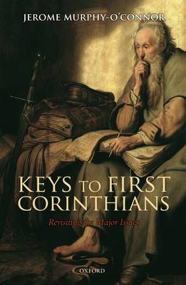 Keys to First Corinthians: Revisiting the Major Issues (Hardback)