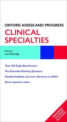 Clinical Specialties - Oxford Assess and Progress