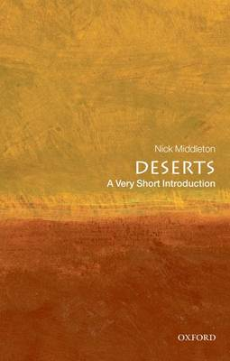 Deserts: A Very Short Introduction - Very Short Introductions (Paperback)