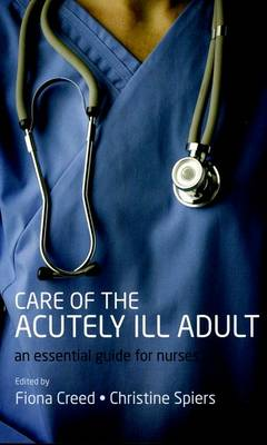 Care of the Acutely Ill Adult: An Essential Guide for Nurses (Paperback)