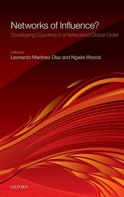 Networks of Influence?: Developing Countries in a Networked Global Order (Hardback)