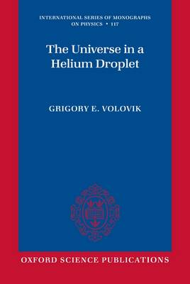 The Universe in a Helium Droplet - International Series of Monographs on Physics 117 (Paperback)