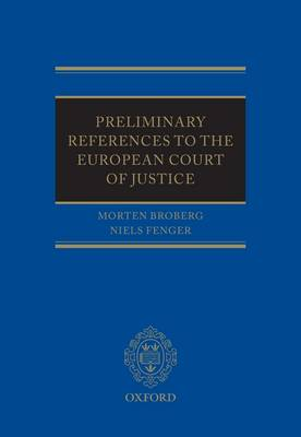 Preliminary References to the European Court of Justice (Hardback)
