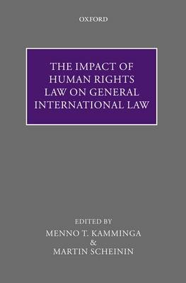 The Impact of Human Rights Law on General International Law (Hardback)