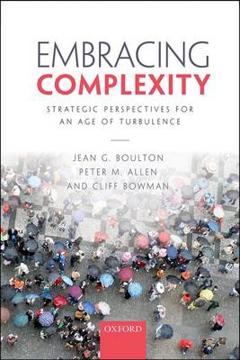 Embracing Complexity: Strategic Perspectives for an Age of Turbulence (Paperback)