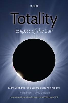 Totality: Eclipses of the Sun (Paperback)