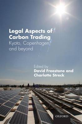 Legal Aspects of Carbon Trading: Kyoto, Copenhagen, and beyond (Hardback)