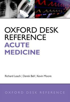 Cover Oxford Desk Reference: Acute Medicine - Oxford Desk Reference Series