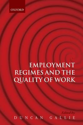 Employment Regimes and the Quality of Work (Paperback)