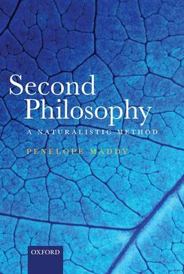 Second Philosophy: A Naturalistic Method (Paperback)